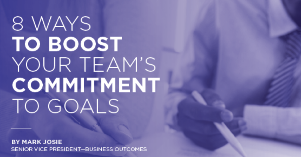 8 Ways to Boost your teams commitment to goals