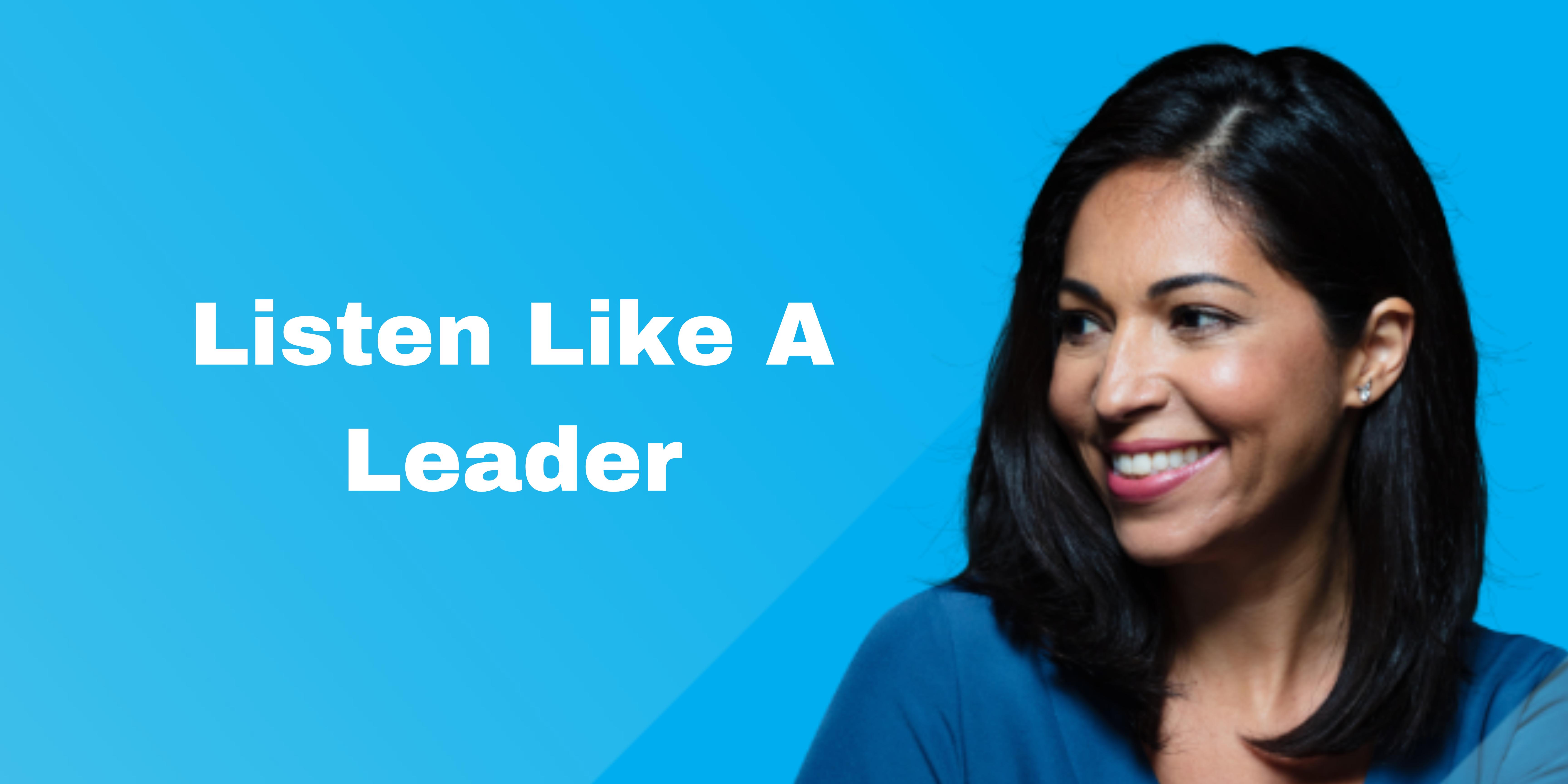 Listen Like A Leader